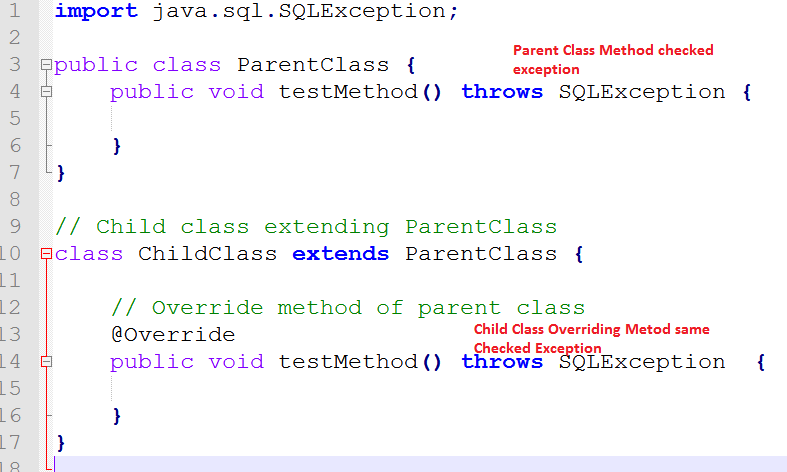 Parent Class Checked Exception Child Class same Checked Exception