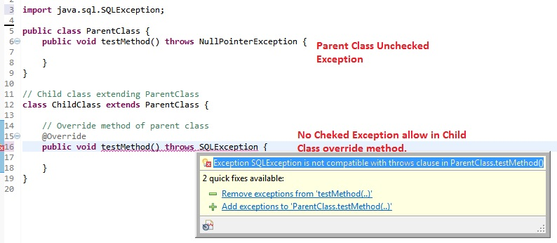 Parent Class Unchecked Exception and Child class Checked Exception