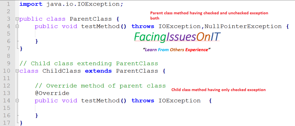 Parent class having checked and uncheck exception both and child class checked exception