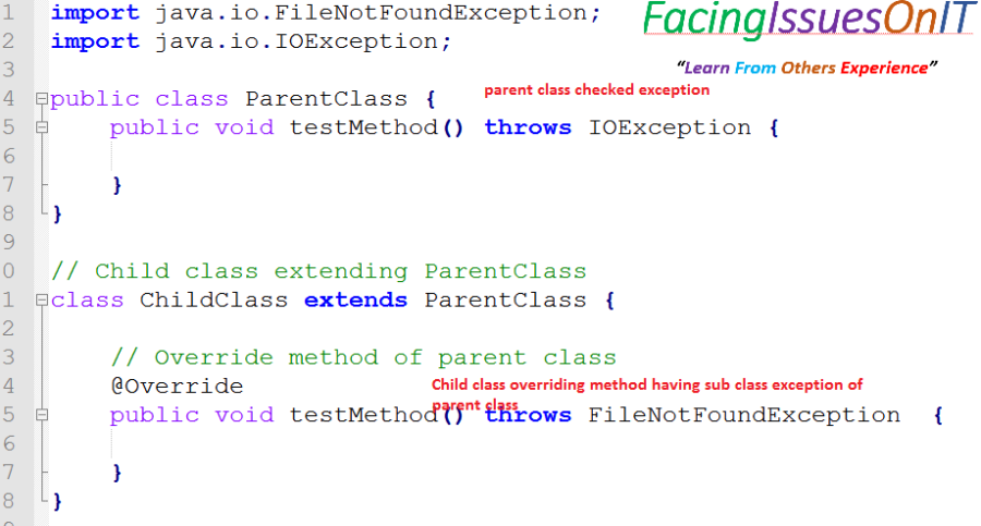 Parent class checked exception and child class sub class checked exception