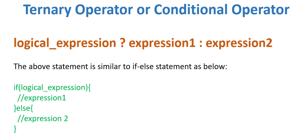 Ternary Operator or conditional Operator